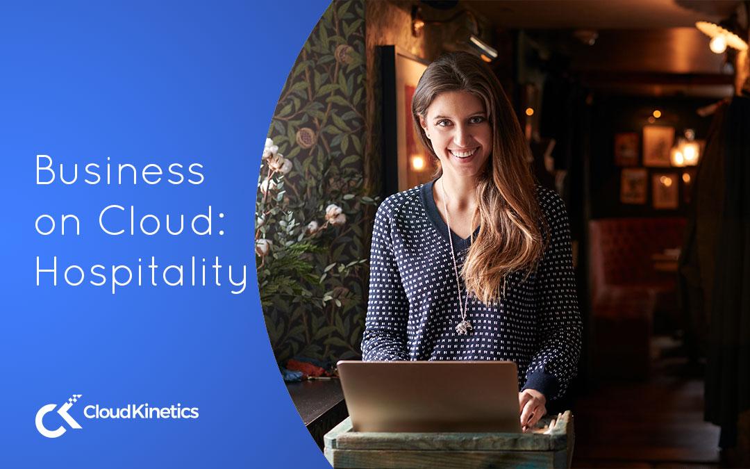 Business on Cloud: Hospitality