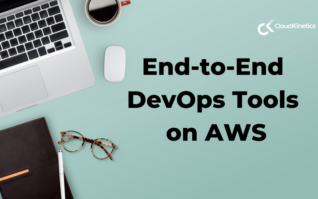 End-to-End DevOps Tools on AWS