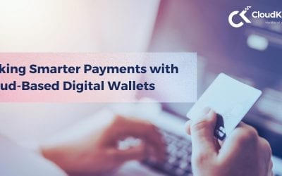 Making Smarter Payments with Cloud-Based Digital Wallets