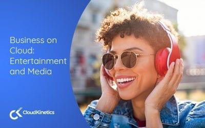 Business on Cloud: Entertainment & Media