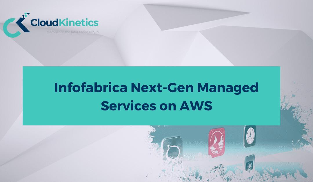 Infofabrica Next-Gen Managed Services on AWS