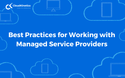 Best Practices for Working with Managed Service Providers