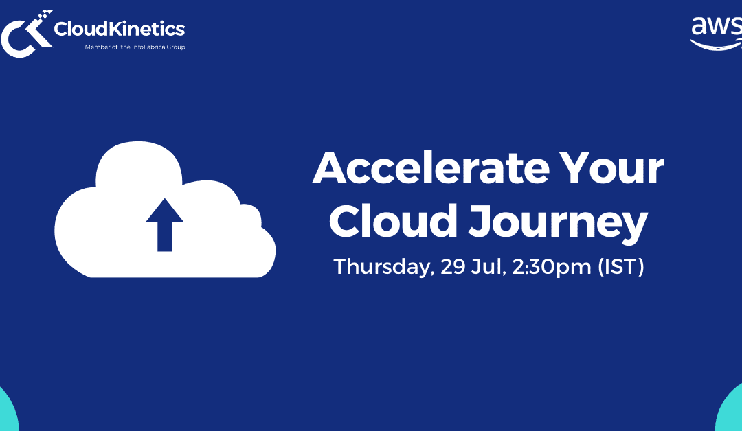 Webinar: Accelerate Your Cloud Journey